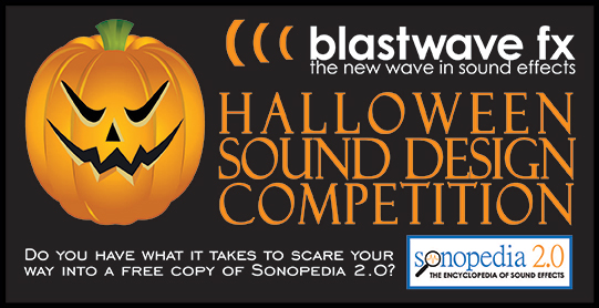 Blastwave FX Halloween Sound Design Competition 2011