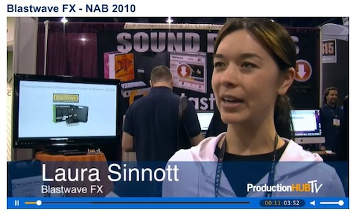 Blastwave FX at NAB 2010, with Laura Sinnott